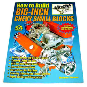 1953 How To Build Big-Inch Chevy Small Blocks book, 7 complete builds for 383-454 cubic inch small block engines